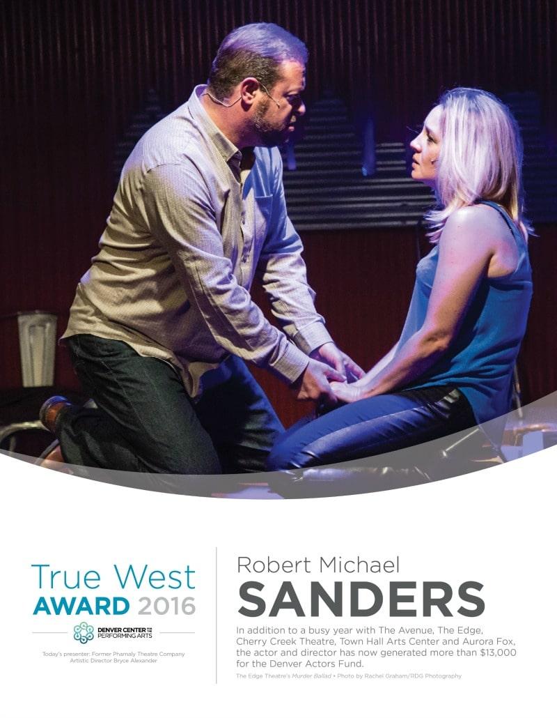 True West Awards 2016. Robert Michael Sanders.