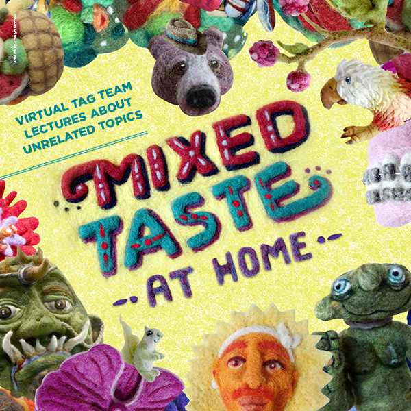Mixed Taste: At Home