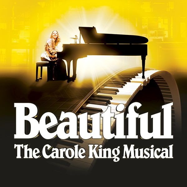 Beautiful — The Carole King Musical