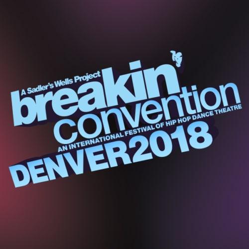 Breakin' Convention Denver 2018
