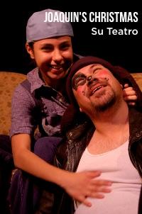 Joaquin's Christmas. Su Teatro
