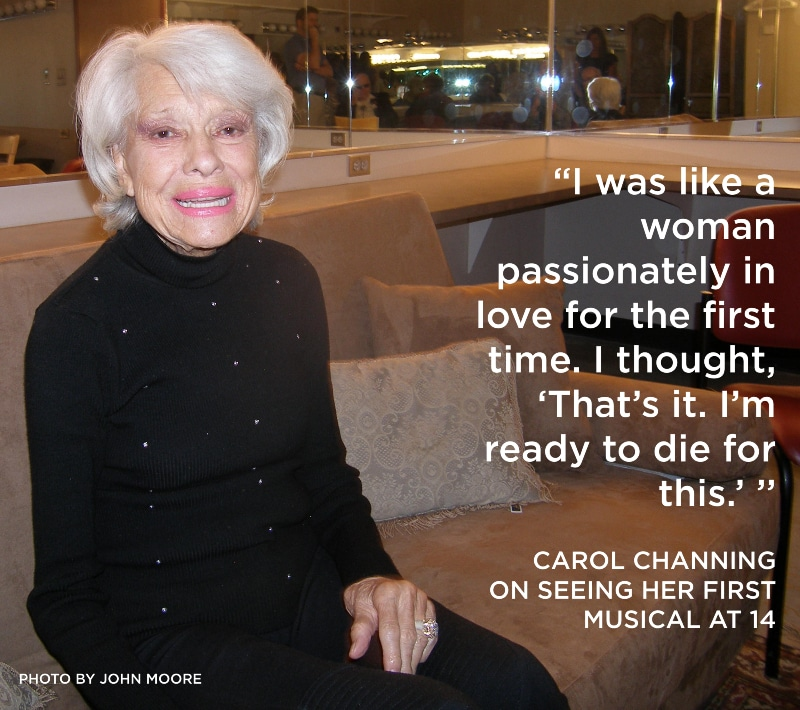 Carol Channing quote. Photo by John Moore