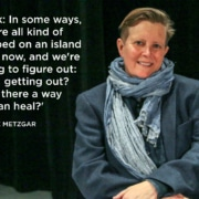 Bonnie Metzgar Quote 2019 Colorado New Play Summit. You Lost Me. Photo by John Moore