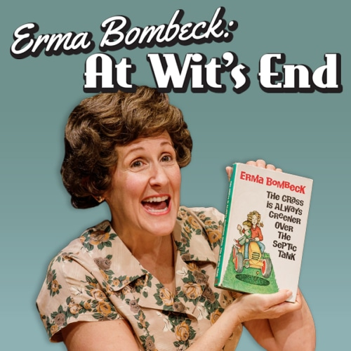 Erma Bombeck - At Wit's End