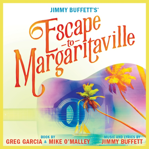 Escape to Margaritaville Tickets - Denver Center for the