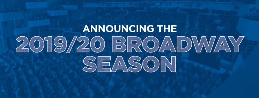DCPA 19/20 Broadway Season