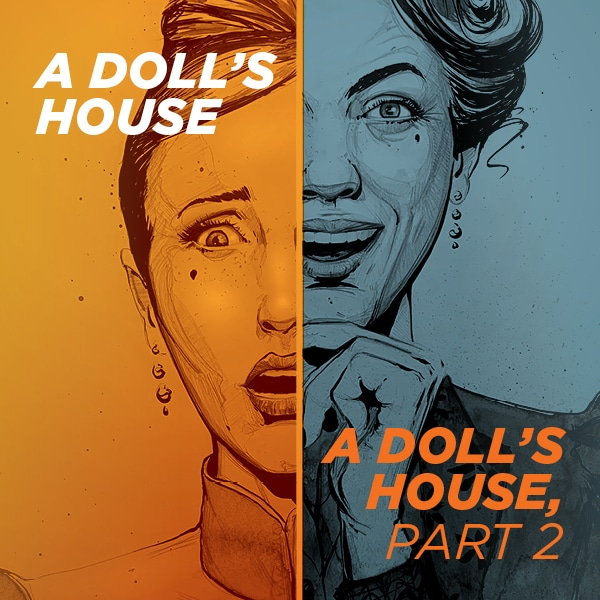 A Doll's House and A Doll's House, Part 2