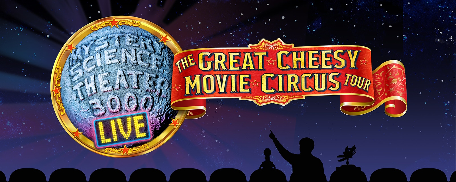 Mystery Science Theatre 3000 Live - The Great Cheesy Movie Circus Tour