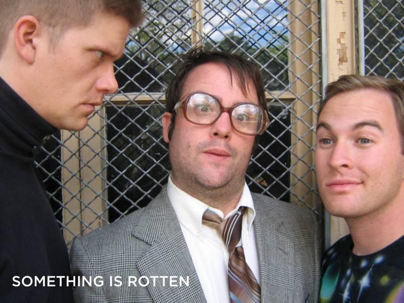 Erik Edborg, Evan Weissman and Brian Colonna in Buntport's 'Something Is Rotten.' Buntport(1)