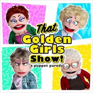 That Golden Girl's Show! A Puppet Parody