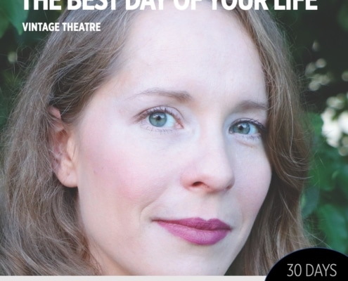 30 Days 30 Plays. Best Day of Your Life. Vintage Theatre. Veronica Straight-Lingo