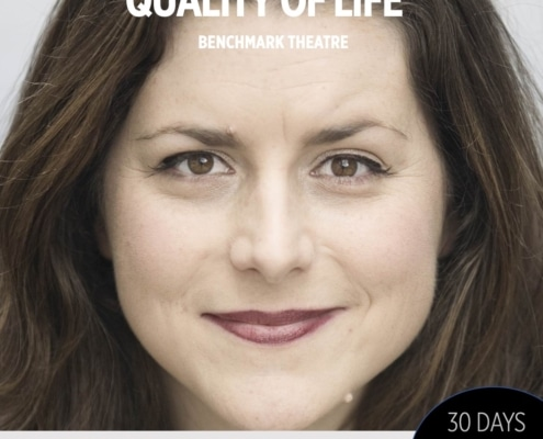 30 Days 30 Plays, Haley Johnson, Benchmark Theatre, Quality of Life