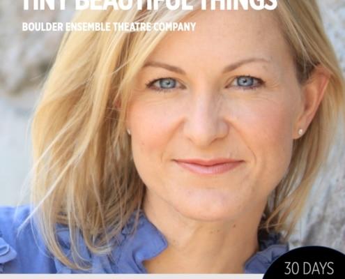 30 Days 30 Plays, Diana Dresser, Tiny Beautiful Things