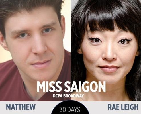 30 Days 30 Plays Miss Saigon Matthew Dailey Rae Leigh Case