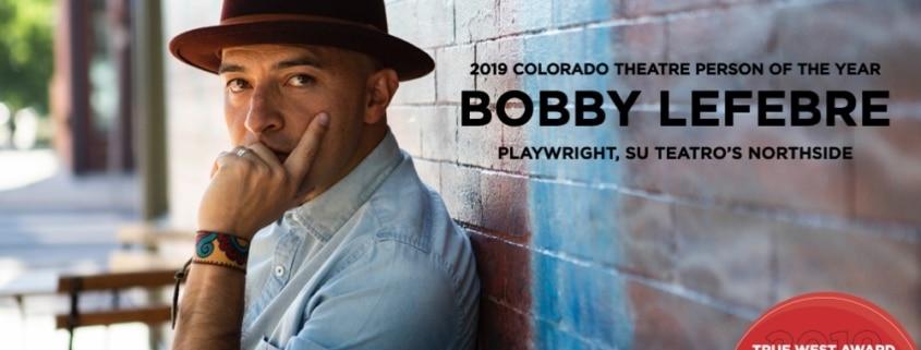 2019 True West Awards. Bobby Lefebre. Photo by Amanda Piela