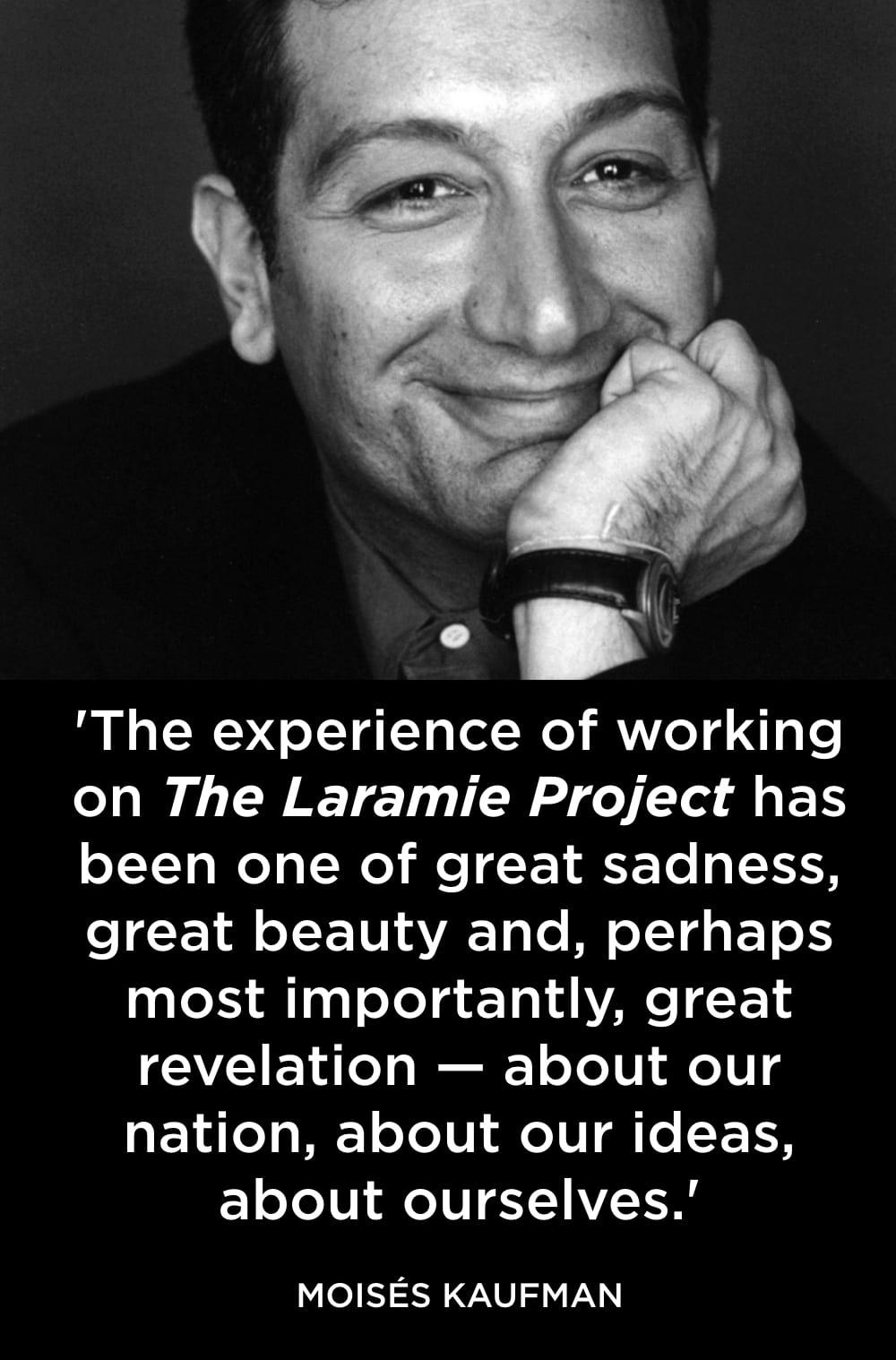 Moisés Kaufman Quote The Laramie Project. Photo by Ken Friedman.