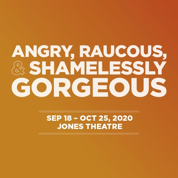Angry, Raucous, and Shamelessly Gorgeous