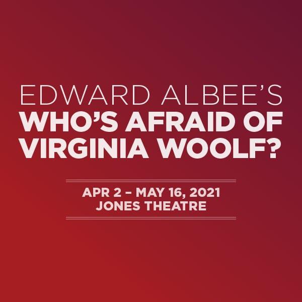 Edward Albee's Who's Afraid of Virginia Woolf