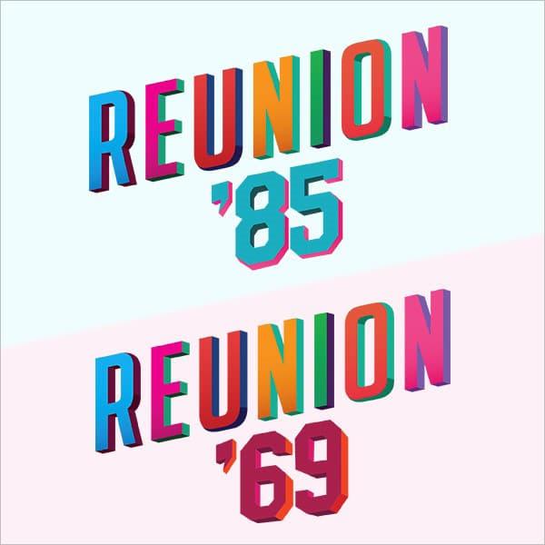 Reunion '69 and Reunion '85