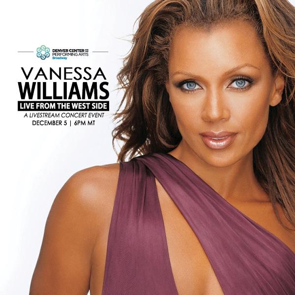 Vanessa Williams – Saturday, December 5 at 6pm MT