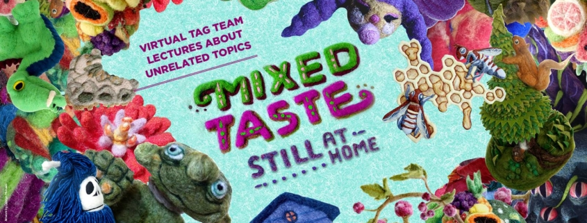 Mixed Taste: Still At Home