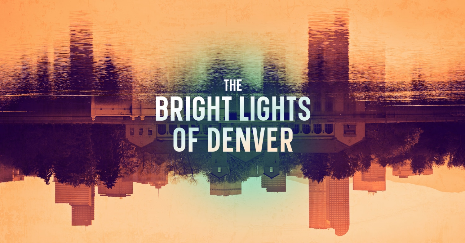 The Bright Lights of Denver is a four part podcast series from the DCPA — the Denver skyline is reflected in a lake but something is not quite right.
